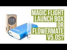 Magic Flight Launch Box vs Flowermate V5.0S - Vaporizer Comparison
