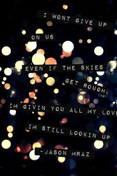 i won't give up - jason mraz [ gonna be my #2 choice for a wedding song ]