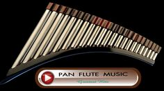 Best Pan Flute Music Ever - ROMANTIC INSTRUMENTAL PAN FLUTE