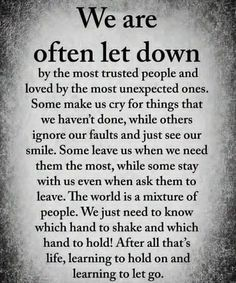 Quotes Love Hurts Lessons Learned Thoughts Ideas For 2019 Wisdom Quotes, True Quotes, Great Quotes, Quotes To Live By, Let Down Quotes, Trust No One Quotes, People Quotes, Quotes Quotes, The Words