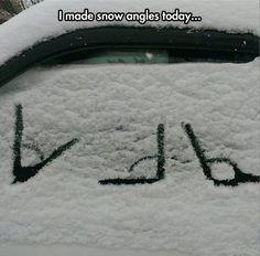 So acute… Snow Angles!