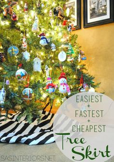 Easiest, Fastest, + Cheapest Christmas Tree Skirt.  Use 1.5 yd of fabric and wrap around tree.  Follow easy instructions by @Jenna_Burger of www.sasinteriors.net