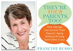 Navigating Family Dynamics When Caring For Aging Parents: Interview With TIME Magazine's Boomer Expert