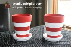 Dr. Seuss flower pots - a fun activity our boys (ages 5 1/2  & 3 1/2) just finished for the March 2nd celebration.  www.creativedirtpile.com, a blog about creatively raising boys