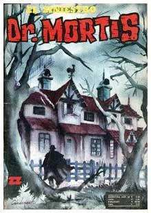 "Manuel cárdenas arce (2-08-1939) - principal dibujante de ""EL SINIESTRO DR.MORTIS"" (chile). Horror Comics, A Comics, Chile, Nostalgia, Cover, Fine Art, Manga, Artist, Painting"