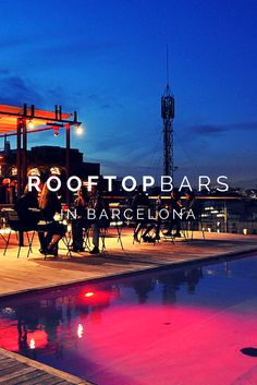 Enjoy Incredible Views at Some of The Top Rooftops in Barcelona! Did you know that there are dozens of beautiful rooftop bars in Barcelona? Most of them belong to hotels, but are open to the public! Check out our favorite rooftop bars in Barcelona. Madrid, Ibiza, Places To Travel, Places To Go, Barcelona Spain Travel, Reisen In Europa, Spain And Portugal, Portugal Trip, Bilbao
