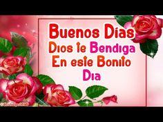 Hola, Buenos Días  Este Hermoso Mensaje es PARA TI  Que Dios te Bendiga! - YouTube