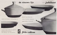 """1959, advertisement for the """"Jubilant"""" service, designed by W.H. de Vries in 1958 for Fris Edam..."""