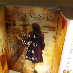 Lynn Austin- While We're Far Apart...on to read list.