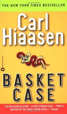 Basket Case by Hiaasen, Carl published by Grand Central Publishing Used Books, Books To Read, My Books, Library Books, Carl Hiaasen Books, Sick Puppies, State Of Florida, So Little Time, Book Review