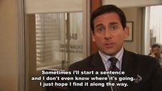 The 25 Best Michael Scott Quotes i can't handle it