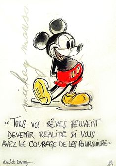 All our dreams can come true if we have the courage to pursue them Disney Mouse, Disney Pixar, Disney Characters, Citation Walt Disney, Kung Fu Panda, Citations Disney, Sketch Quotes, Watercolor Sketch, Disney Marvel