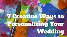 7 Creative Ways to Personalizing Your Wedding Posts, Elegant, Floral, Creative, Blog, Wedding, Classy, Valentines Day Weddings, Messages