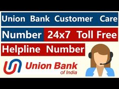 UBI Customer Care Number | Union Bank Of India 24x7 Toll Free Helpline Contact Number - YouTube Application Writing, Bank Of Baroda, Axis Bank, Union Bank, Bank Of India, Science And Technology, Number, Youtube, Free