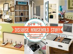 Disguise those not so attractive household things. How to Hide Household Eyesores + Clutter