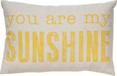 Brighten your space with this fun canvas pillow. A Paper Source exclusive design featuring a sweet sentiment and a graphic look.<br><br>Size - 10 x 15 Operation Christmas Child, Paper Source, Little Girl Rooms, You Are My Sunshine, Bed Pillows, Burlap Pillows, Cushions, Decorative Pillows, Nursery