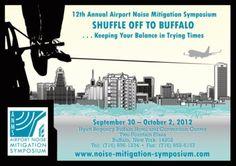 Airport Noise Mitigation Symposium Buffalo, NY Sept 30 - Oct 2, 2012