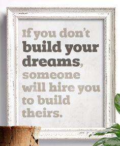 Wenn Sie nicht Ihre Träume bauen / Tony Gaskins von sunnychampagne