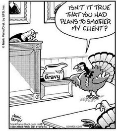 Bella la vita: Thanksgiving Survival Tips - chryssa-humor Rhonda Byrne, Funny Cartoons, Funny Jokes, 9gag Funny, Memes Humor, Funny Texts, Thanksgiving Cartoon, Happy Thanksgiving, Thanksgiving Ecards