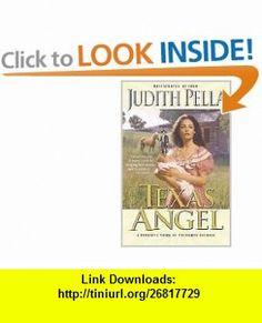 Texas Angel (Lone Star Romance Series #1) Judith Pella , ISBN-10: 0764222783  ,  , ASIN: B005Q6MCMW , tutorials , pdf , ebook , torrent , downloads , rapidshare , filesonic , hotfile , megaupload , fileserve