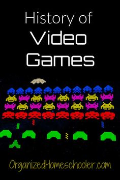 History of Video Games ~ A Homeschool Curriculum ~ The Organized Homeschooler History Of Video Games, History Activities, Teaching History, Teaching Kids, Evolution Of Video Games, History Education, Kids Education, Homeschool Curriculum Reviews, Science Curriculum