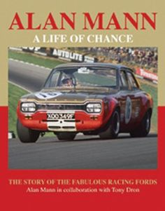 Alan Mann - A Life of Chance: The Story of the Fabulous Racing Fords by Mann Alan. $50.09. Publication: February 1, 2013. Publisher: Motor Racing Publications (February 1, 2013). 268 pages. Save 37%!