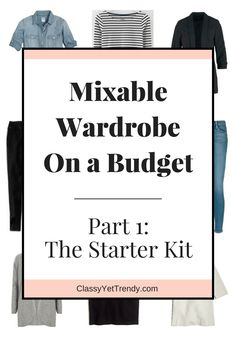 Mixable Wardrobe On a Budget Part 1 The Starter Kit