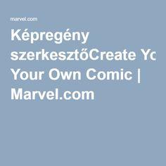 Képregény szerkesztőCreate Your Own Comic | Marvel.com Create Your Own Comic, Iron Man Suit, Cool Kids, Love You, Marvel, Ink, Superhero, Education, Comics