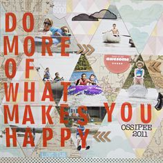 Do More of What Makes You Happy by katie rose at @Studio_Calico