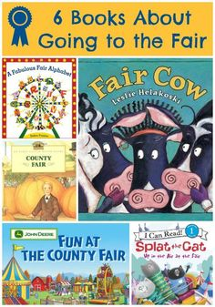 6 Children's Books About Going to the Fair Preschool Circus, Preschool Books, Preschool Activities, Preschool Learning, Teaching, State Fair Theme, County Fair Theme, Toddler Books, Childrens Books