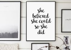 She Believed She Could So She Did Modern by GalaDigitalPrints