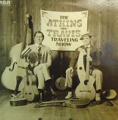 Chet Atkins & Merle Travis Traveling Show 1974 Vinyl LP Record Album Merle Travis, Healing Ministries, Old Country Music, Chet Atkins, Classic Album Covers, Winter's Tale, Music Icon, Sounds Like, Vinyl Records