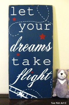 Let your dreams take flight sign Nursery wall decor Playroom art Children's wall art Nursery art Farmhouse Style Rustic Decor Gift For Her Let Your Dreams Take Flight – Inspirational Quote – Typography Word Art Wood Sign- Beautiful Nu Playroom Signs, Playroom Art, Nursery Signs, Nursery Wall Decor, Nursery Art, Nursery Ideas, Room Ideas, Baby Boy Rooms, Baby Boy Nurseries