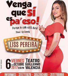 """Imperdible @LissPereira este viernes en #PopayánCO con su show """"Venga que sí es pa' eso"""". Invita @azuldemetilenog"""