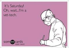 No kidding! Do people actually get Saturday off...??