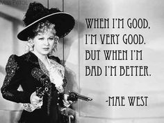 When I'm bad I'm BETTER!!!! ;))) Selfie Quotes, Movie Quotes, Funny Selfie, Selfie Captions, Funny Quotes, Star Quotes, Happy Quotes, Positive Quotes, Old Hollywood Glamour