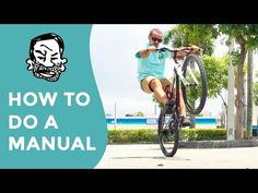 Watch: How to Manual a MTB for Beginners - Singletracks Mountain Bike News