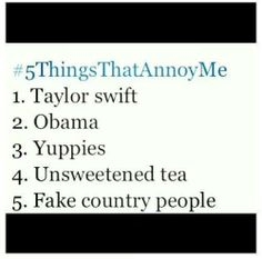 Five things that annoy me