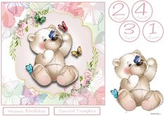 This cute little bear is playing with some little butterflies. A soft and muted flower and butterfly shading background surrounds this sweet bear. Age tags for 1 - Decoupage the bear. Balloon Prices, Three Roses, Unicorn Princess, Birthday Balloons, Unicorn Party, Decoupage, Card Making, Happy Birthday
