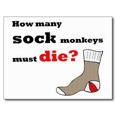 Sock Monkey Activist Postcard--SOLD to a sock monkey activist in California! Thank you! #SockMonkeys #Humor #Zazzle