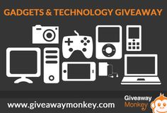 Gadgets and Technology Giveaway in Giveaway Monkey