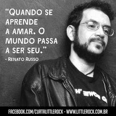 Frase de Renato Russo!