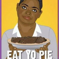 "LOL I know a few people who could use a ""Special Chocolate Pie"" :)"