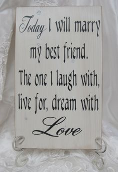 Rustic Wedding Sign Today Marry my Best Friend by dlightfuldesigns, $25.00
