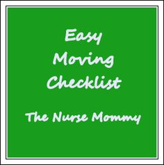 The Nurse Mommy: Easy Moving Checklist