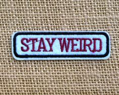 Punk Patches for Jackets Stay Weird Iron by RainbowEffectsTieDye