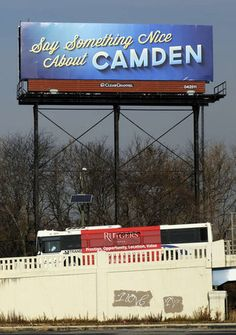 We love this campaign! Say something nice about #Camden. #RutgersCamden