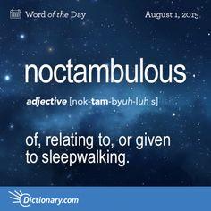 noctambulous
