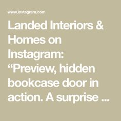 """Landed Interiors & Homes on Instagram: """"Preview, hidden bookcase door in action. A surprise element in our #englisheccentric remodel, and an excuse to mix and match all the…"""" Bookcase Door, Mix N Match, Murals, Action, Homes, Interiors, Wallpaper, Instagram, Wallpaper Desktop"""