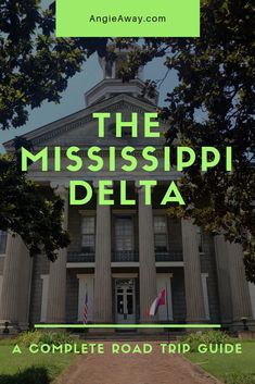 A Mississippi Delta Road Trip   Your Ultimate Guide! #Travel #Mississippi #Delta #VisitTheDelta
